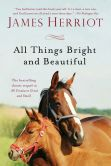 Book Cover Image. Title: All Things Bright and Beautiful, Author: James Herriot