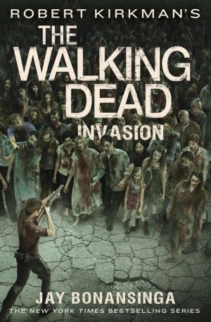 Robert Kirkman's The Walking Dead: Invasion