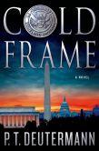 Cold Frame by P. T. Deutermann