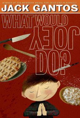 What Would Joey Do? (Joey Pigza Series #3)