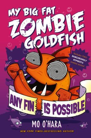 My Big Fat Zombie Goldfish: Any Fin is Possible
