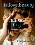 Book Cover Image. Title: life.love.beauty, Author: Keegan Allen