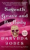 Book Cover Image. Title: Seventh Grave and No Body (Charley Davidson Series #7), Author: Darynda Jones