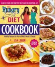 Book Cover Image. Title: The Hungry Girl Diet Cookbook:  Healthy Recipes for Mix-n-Match Meals & Snacks, Author: Lisa Lillien