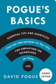 Book Cover Image. Title: Pogue's Basics:  Essential Tips and Shortcuts (That No One Bothers to Tell You) for Simplifying the Technology in Your Life (Signed Book), Author: David Pogue