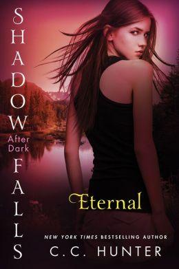Eternal (Shadow Falls: After Dark Series #2)