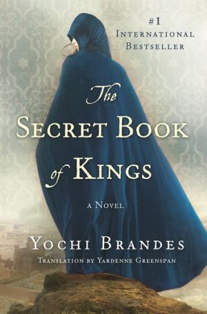 The Secret Book of Kings: A Novel