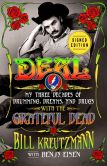 Book Cover Image. Title: Deal:  My Three Decades of Drumming, Dreams, and Drugs with the Grateful Dead (Signed Book), Author: Bill Kreutzmann