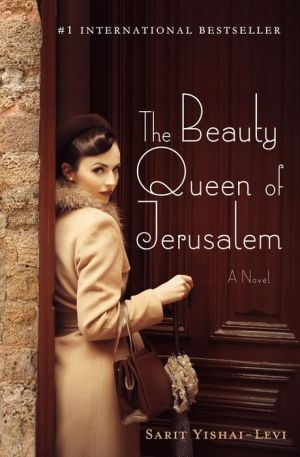 The Beauty Queen of Jerusalem: A Novel