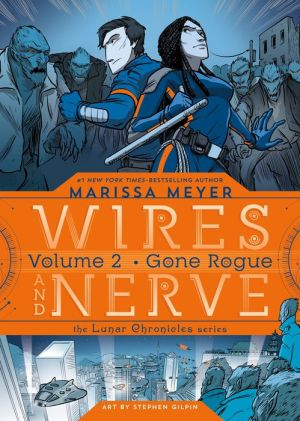 Book Wires and Nerve, Volume 2: Gone Rogue