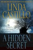 Book Cover Image. Title: A Hidden Secret:  A Kate Burkholder Short Story, Author: Linda Castillo