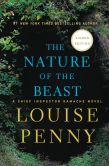 Book Cover Image. Title: The Nature of the Beast (Signed Book) (Chief Inspector Gamache Series #11), Author: Louise Penny