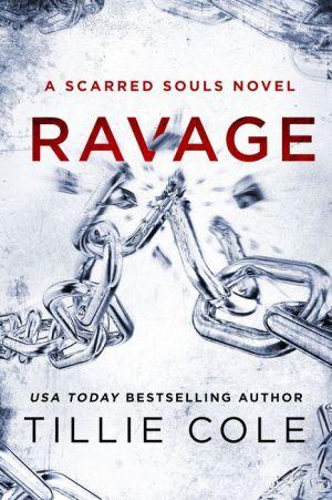 Ravage: A Scarred Souls Novel