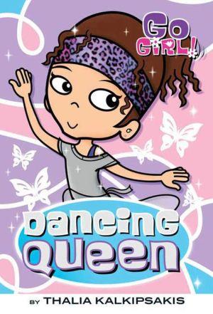 Go Girl! #7: Dancing Queen
