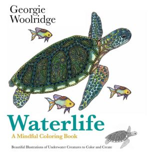 Waterlife: A Mindful Coloring Book