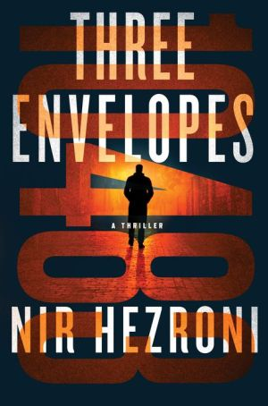 Three Envelopes: A Thriller