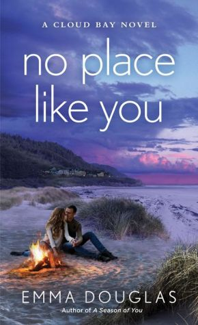 No Place Like You: A Cloud Bay Novel