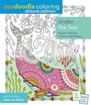 Zendoodle Coloring: Under the Sea: Deluxe Edition with Pencils