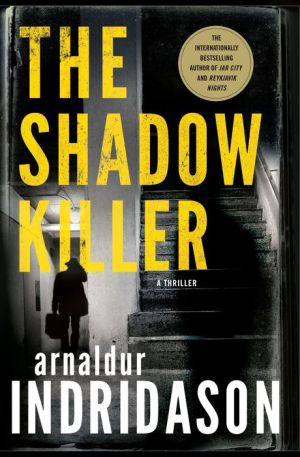 The Shadow Killer: A Thriller