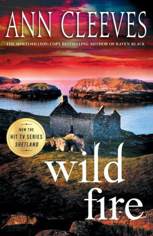 Download free books in Spanish pdf Wild Fire: A Shetland Island Mystery