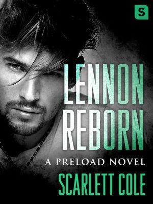 Lennon Reborn: A steamy, emotional rockstar romance