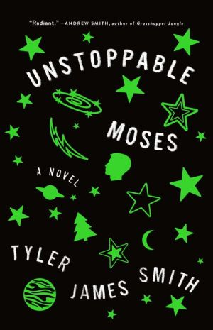 Book Unstoppable Moses: A Novel