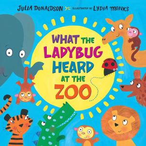 Book What the Ladybug Heard at the Zoo|Hardcover