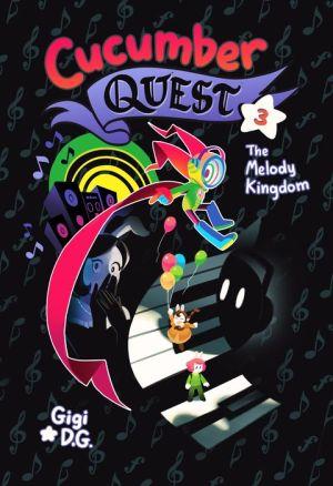Cucumber Quest: The Melody Kingdom