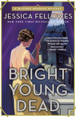 Book Bright Young Dead: A Mitford Murders Mystery