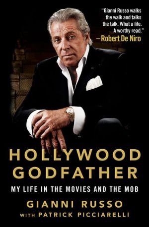 Book Hollywood Godfather: My Life in the Movies and the Mob