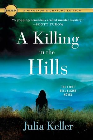 A Killing in the Hills: The First Bell Elkins Novel
