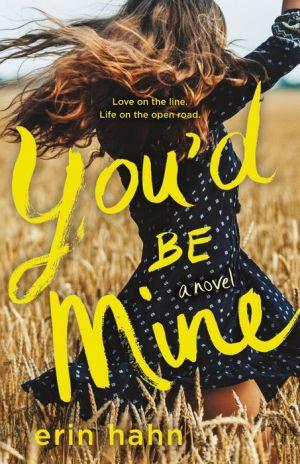 You'd Be Mine: A Novel