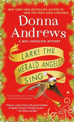 Book Lark! The Herald Angels Sing: A Meg Langslow Mystery