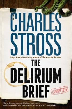 Book The Delirium Brief: A Laundry Files Novel