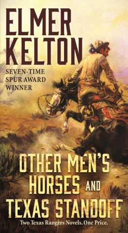 Other Men's Horses and Texas Standoff: Two Texas Rangers Novels