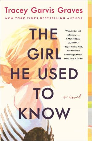 Book The Girl He Used to Know: A Novel
