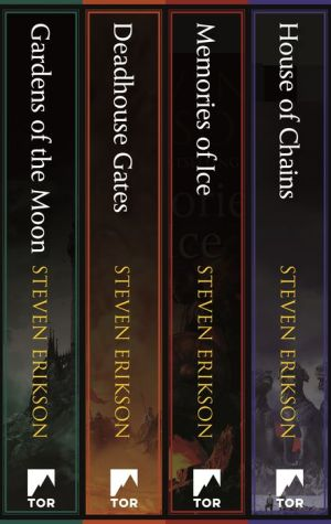 Malazan Book of the Fallen: Books 1-4: (Gardens of the Moon, Deadhouse Gates, Memories of Ice, House of Chains)