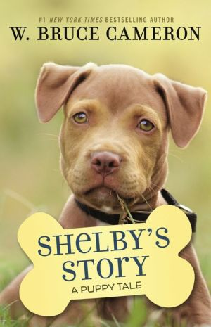 Book Shelby's Story: A Dog's Way Home Tale