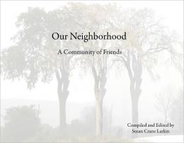 Our Neighborhood: A Coummunity of Friends