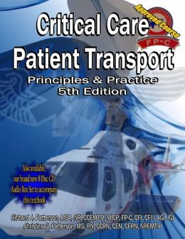 Critical Care Patient Transport: 5th Edition: Principles and Practice