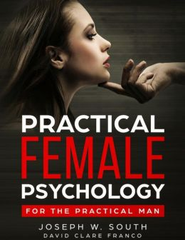Practical Female Psychology : for the Practical Man