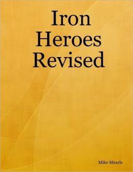 Iron Heroes Revised: A Variant Player's Handbook