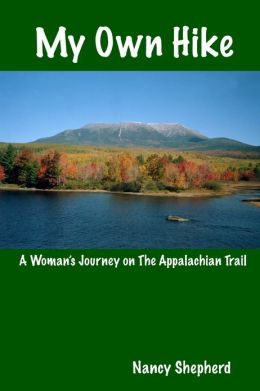 My Own Hike: A Woman's Journey on the Appalchian Trail