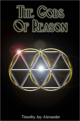 The Gods of Reason: An Authentic Theology for Modern Hellenismos