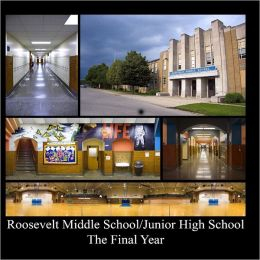 Roosevelt Middle School/Junior High School the Final Year