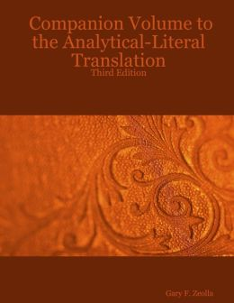 Companion Volume to the Analytical Literal Translation: Third Edition