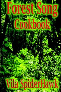 Forest Song Cookbook