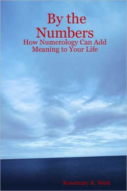 By the Numbers: How Numerology Can Add Meaning to Your Life