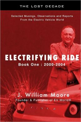 Electrifying Ride : Book One: 2000-2004: The Lost Decade: Sel