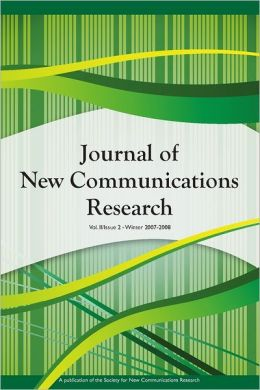 Journal of New Communications Research : Vol. II, Issue 2, Winter 2007-2008